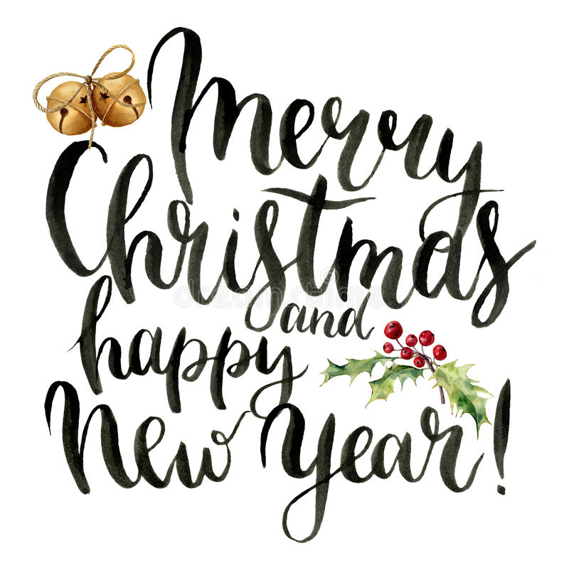 Watercolor print witn Merry Christmas and happy New Year lettering. Hand painted modern calligraphy card with bells and vector illustration
