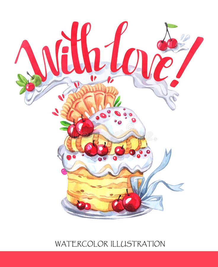 Watercolor tasty dessert. Congratulation card with pleasant words. Original hand drawn illustration. Sweet food. Holiday stock illustration