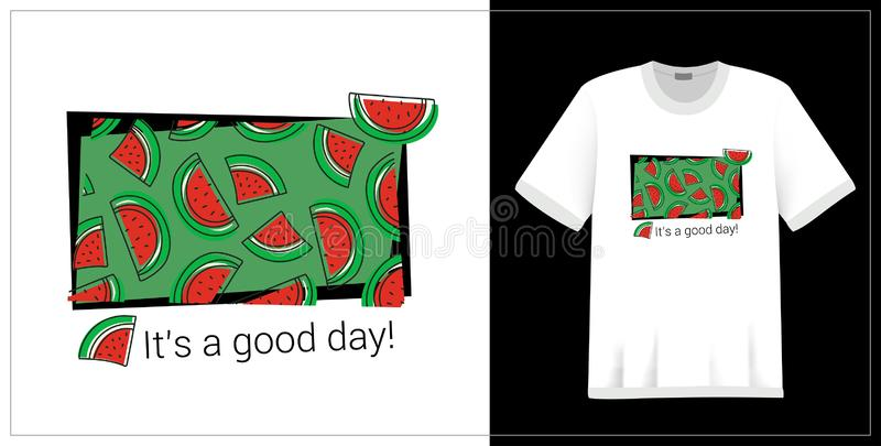Watermelon pattern. T-shirt print. It`s a good day. Summer design. Vector sketch. Hand drawn fresh berry. Doodle red and green royalty free illustration