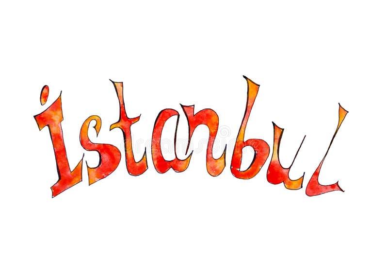 Waterverf het van letters voorzien van Istanboel De hand schilderde heldere die naam op wit wordt ge?soleerd stock illustratie