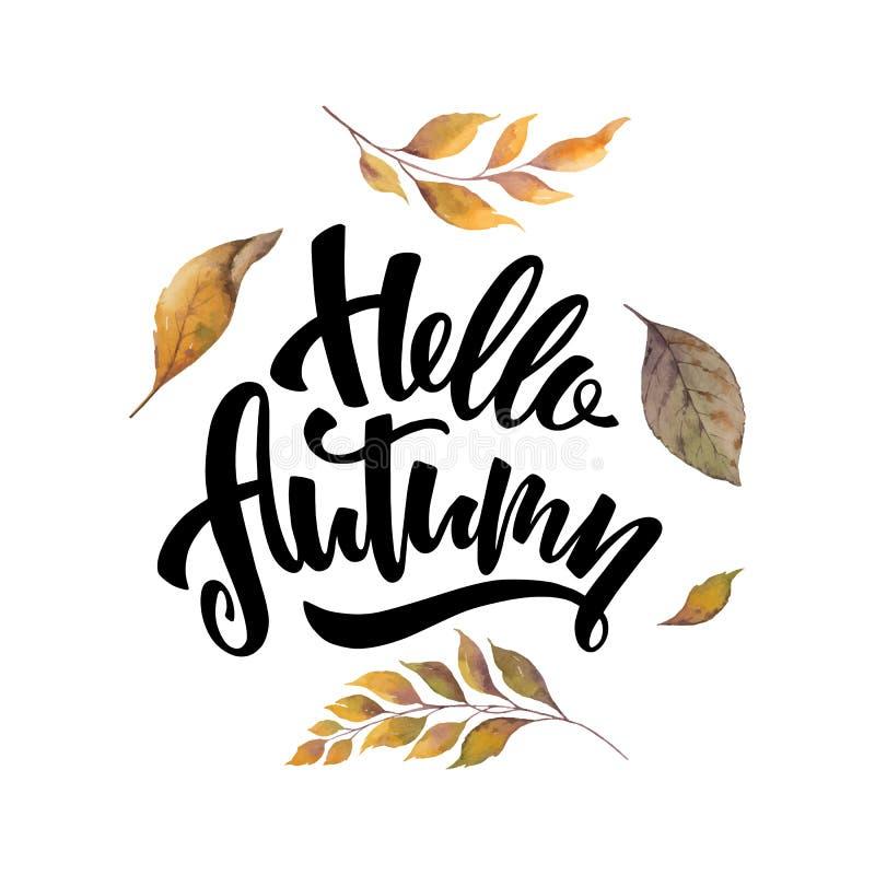 Waterverf vectorkaart met hand die Hello-de herfst van letters voorzien en bladeren die op witte achtergrond worden geïsoleerd royalty-vrije illustratie