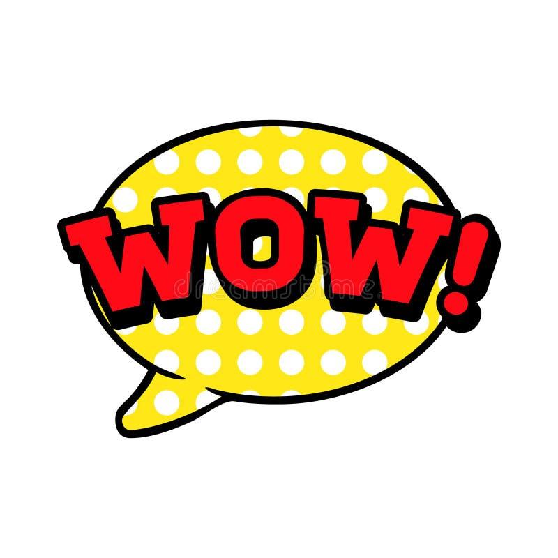 Wauw, woord in toespraakbel, vector grappige illustratie in pop-art retro stijl vector illustratie
