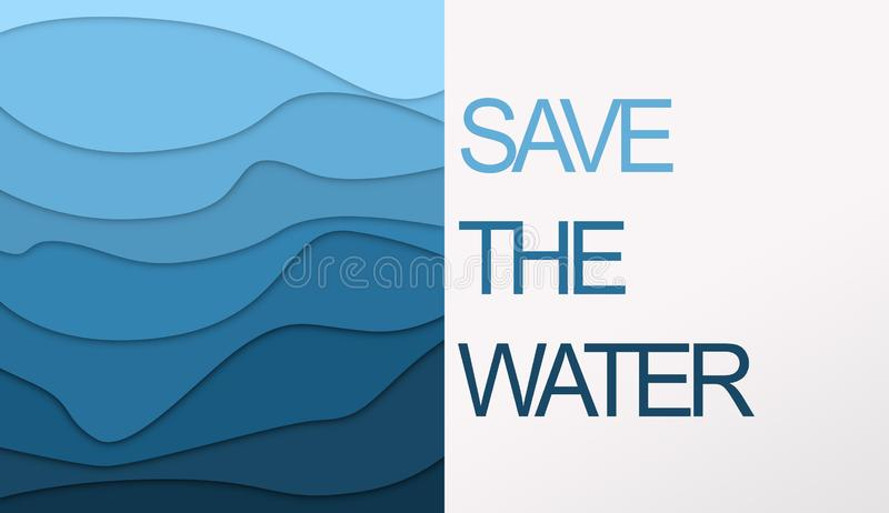 Wavy paper composition with text Save the Water stock illustration