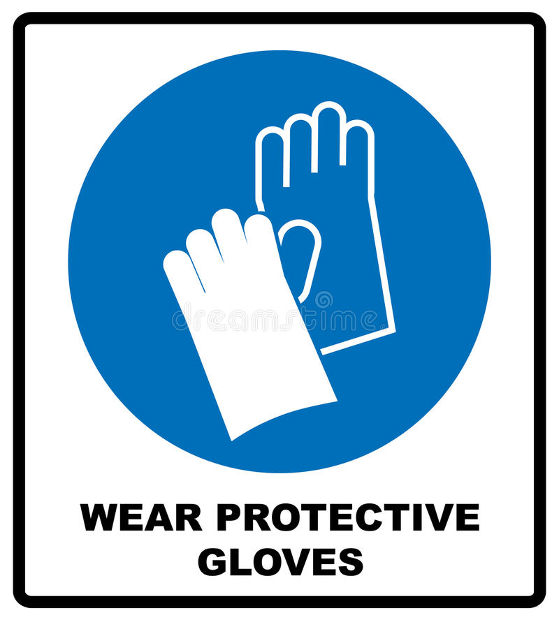 Wear Gloves - Safety Sign, Warning Sign royalty free illustration