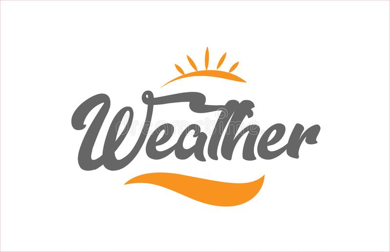 Weather black hand writing word text typography design logo icon. Weather word hand writing text typography design with black and orange color suitable for logo vector illustration