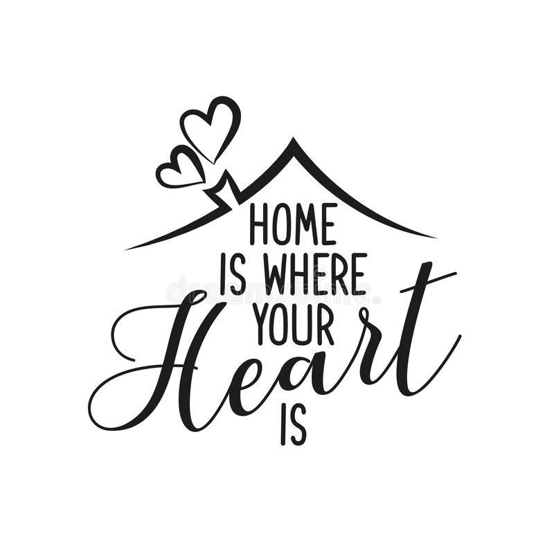 Home is where your Heart is stock illustration