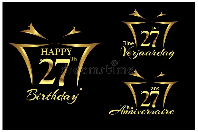 Happy Birthday twenty seven years in English, Dutch and French. Elegant design with number. royalty free illustration