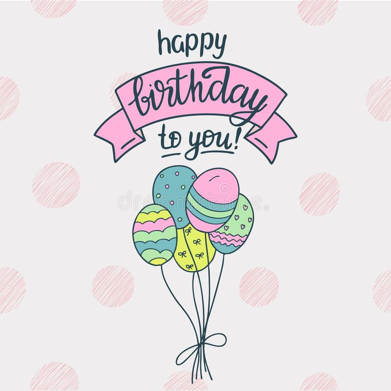 Birthday greeting card with balloons. Vector illustration in hand drawn style vector illustration