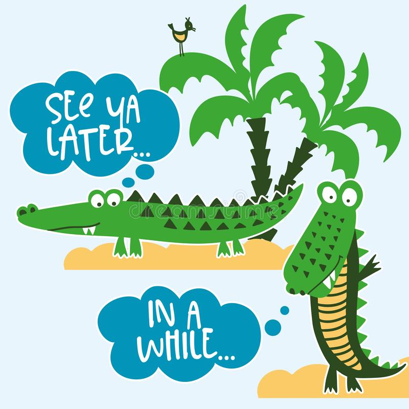 See you later alligator, in a while crocodile! vector illustration