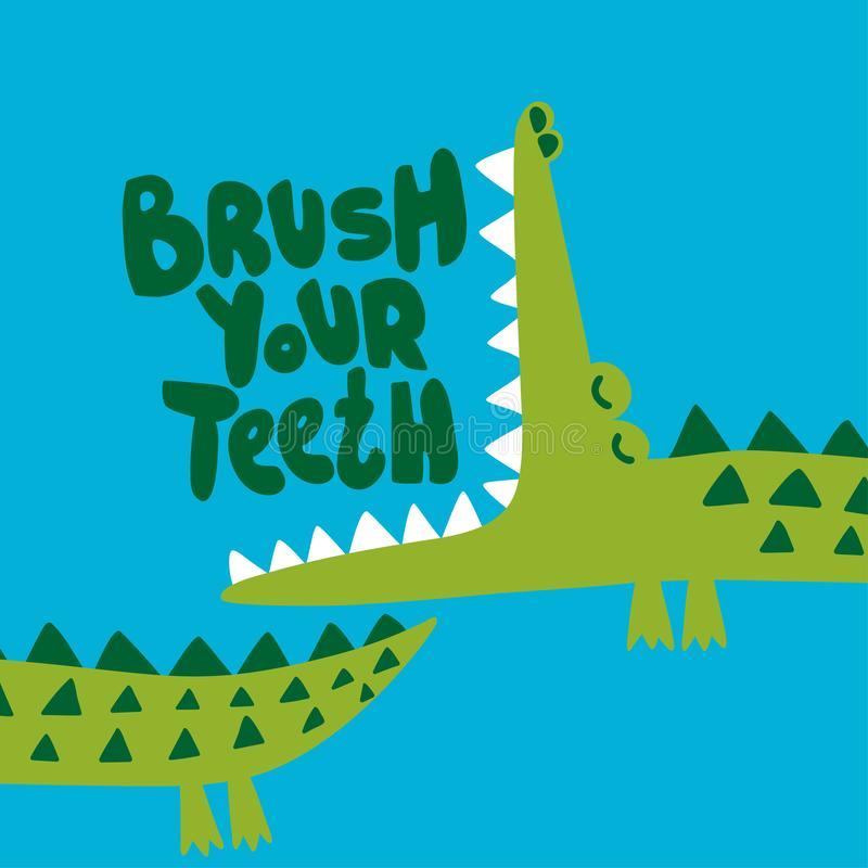 Brush your teeth! - funny hand drawn doodle, cartoon alligator / crocodile. Good for Poster or t-shirt textile graphic design. Vector hand drawn illustration royalty free illustration