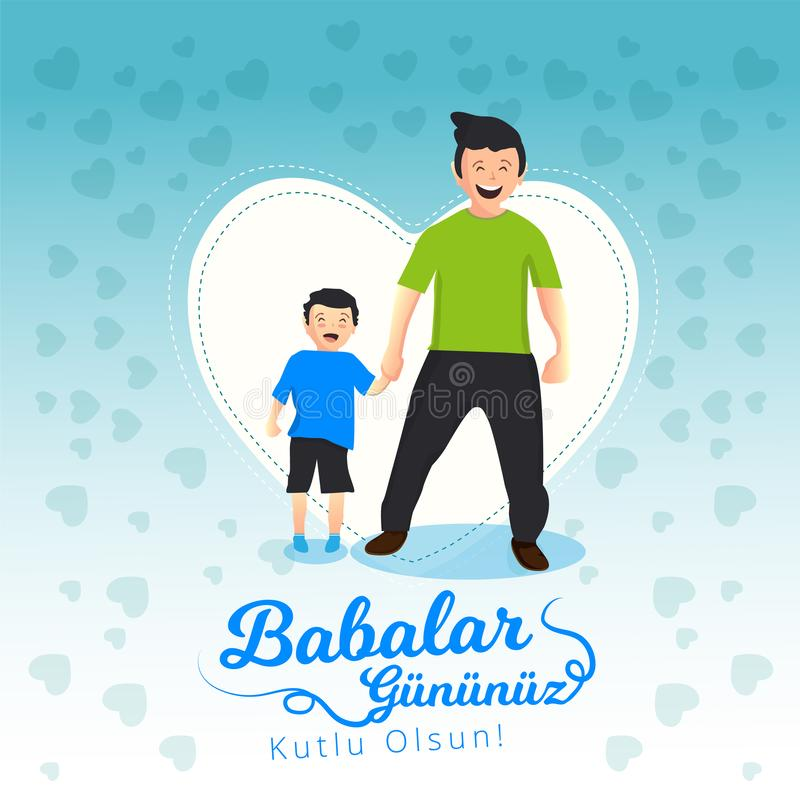 Father and son holding hands with white heart visual behind them. Turkish holiday `Babalar Gunu Kutlu Olsun` Translate: `Happy Fat royalty free illustration