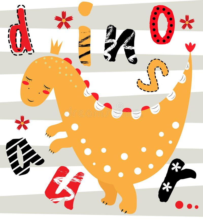 Cute dinosaur on the card with the inscription. Vector illustration. Cartoon pattern. Can be used to print t-shirt, baby shower in vector illustration