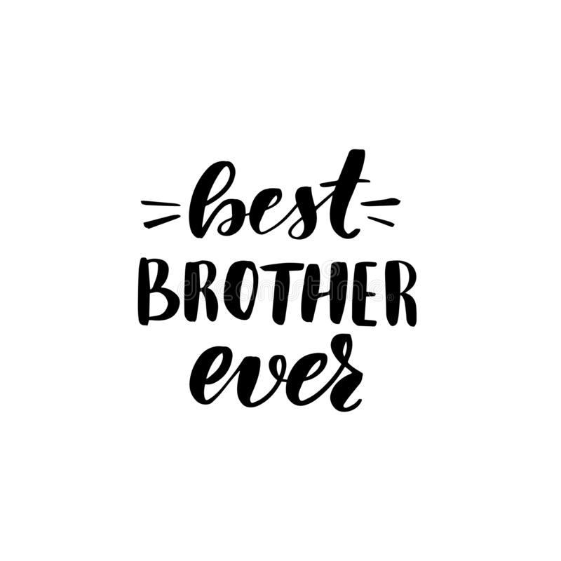 Best brother ever stock illustration