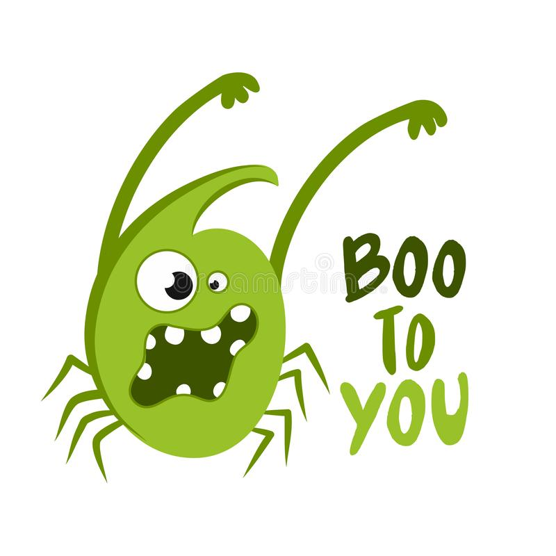 Boo to you - Hand drawn vector illustration. vector illustration