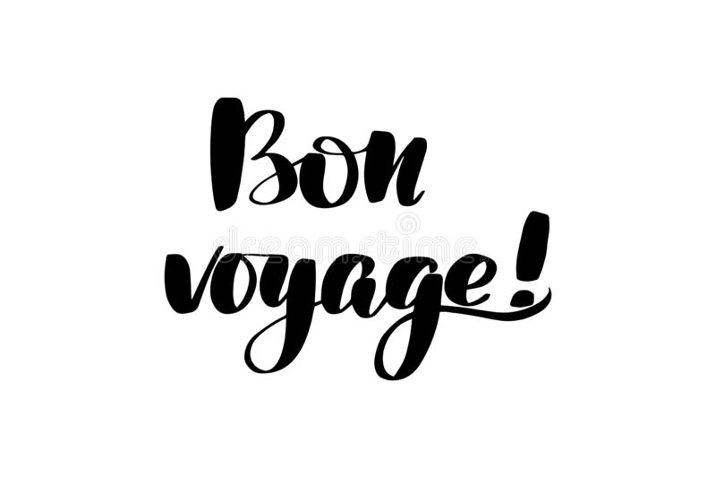 Lettering bon voyage. Inspirational handwritten brush lettering bon voyage. Vector calligraphy illustration isolated on white background. Typography for banners vector illustration