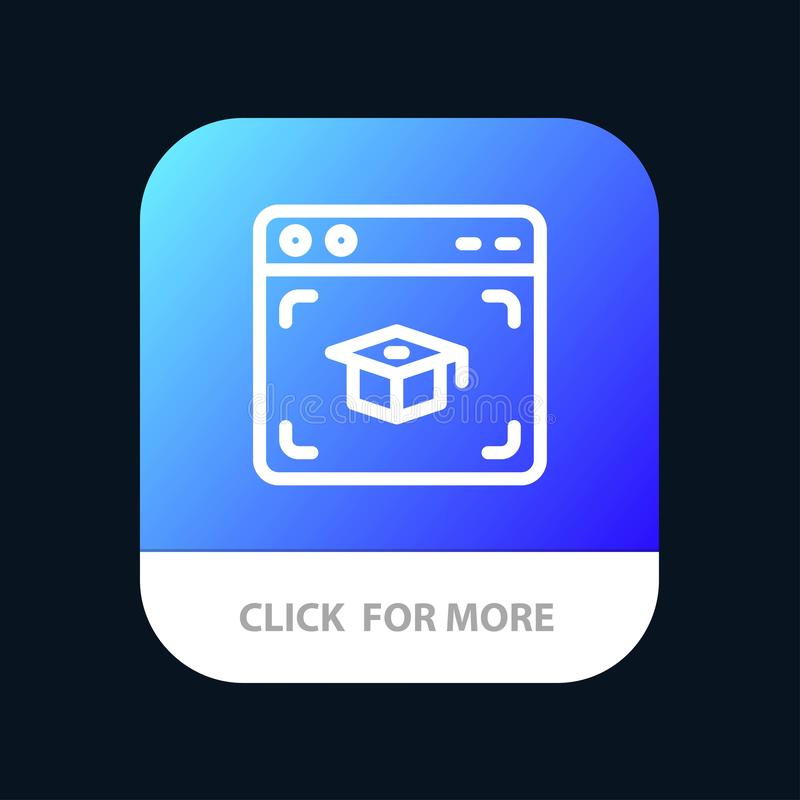 Web, Cap, Education, Graduation Mobile App Button. Android and IOS Line Version stock illustration