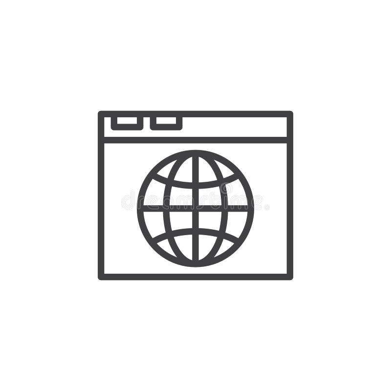 Webbläsaren och jordklotet fodrar symbolen, översiktsvektortecknet, den linjära stilpictogramen som isoleras på vit royaltyfri illustrationer