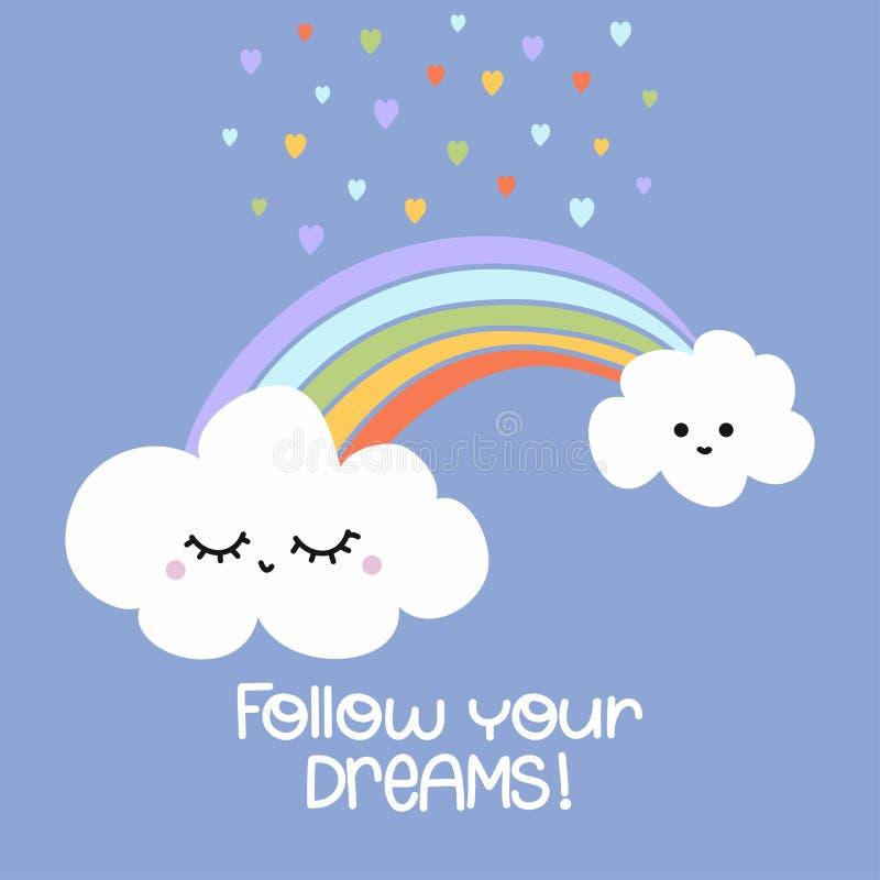WebFollow您的梦想-逗人喜爱的彩虹装饰 向量例证