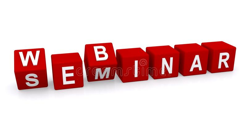 Webinar and seminar. The words ' webinar ' and ' seminar ' cleverly spelled out in white upper case letters on a row of red cubes isolated on white background