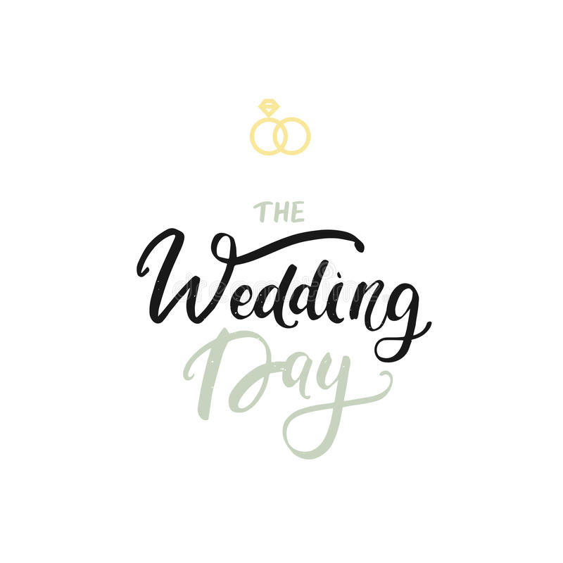 The wedding day postcard. Modern brush calligraphy isolated on white background in vintage style. stock illustration