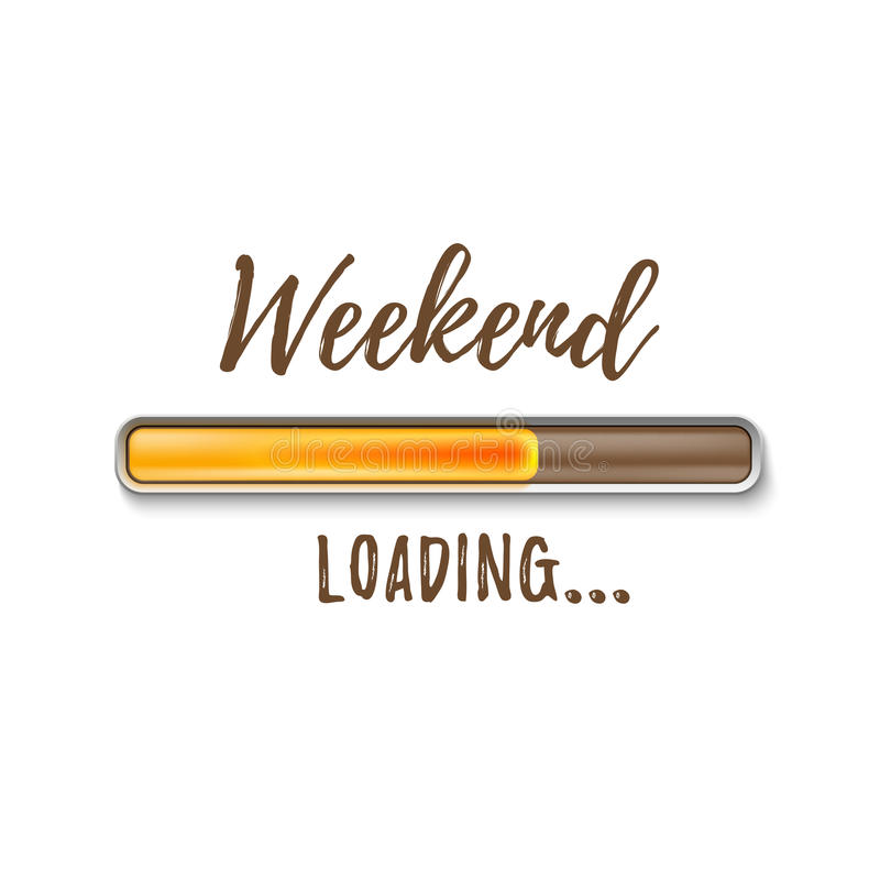 Weekend loading bar on white background. vector illustration