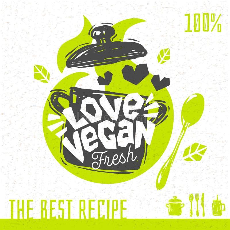 Weganin miłości zupnego kierowego logo świezi organicznie przepisy ilustracji