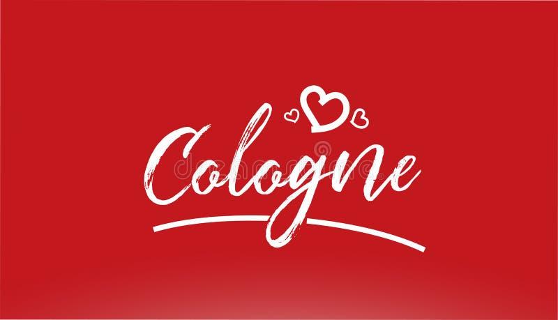 weiße Stadthandschriftlicher Text des Cologne mit Herzlogo auf rotem Hintergrund vektor abbildung
