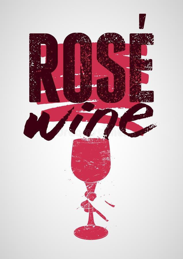 Weinleseartschmutz-Plakatentwurf Rose Wines typografischer Retro- vektorabbildung vektor abbildung