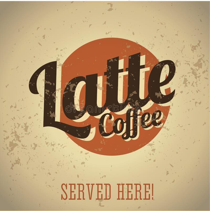 Weinlesemetallzeichen - Kaffee Latte stock abbildung