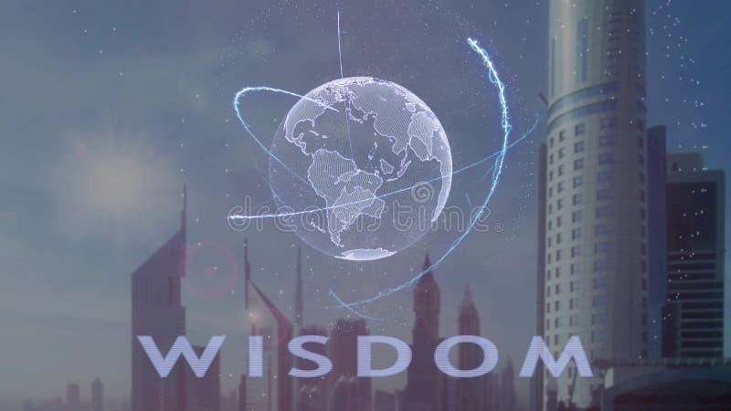 Weisheitsschrift mit Hologramm 3d der Planet Erde gegen den Hintergrund der modernen Metropole vektor abbildung