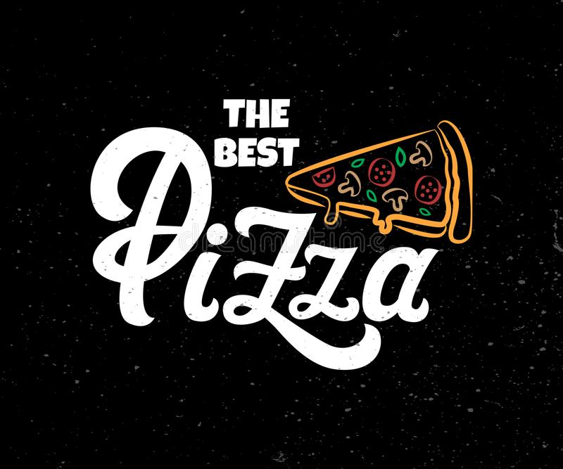 Wektor pisze list Najlepszy pizzę royalty ilustracja