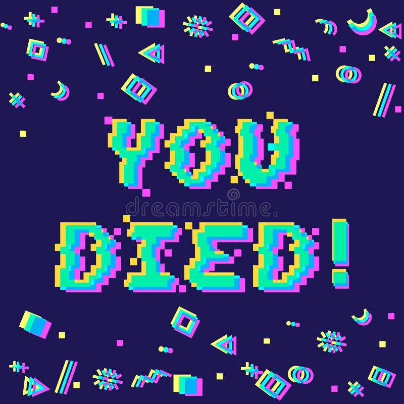 Wektor ty umierałeś piksel usterkę royalty ilustracja