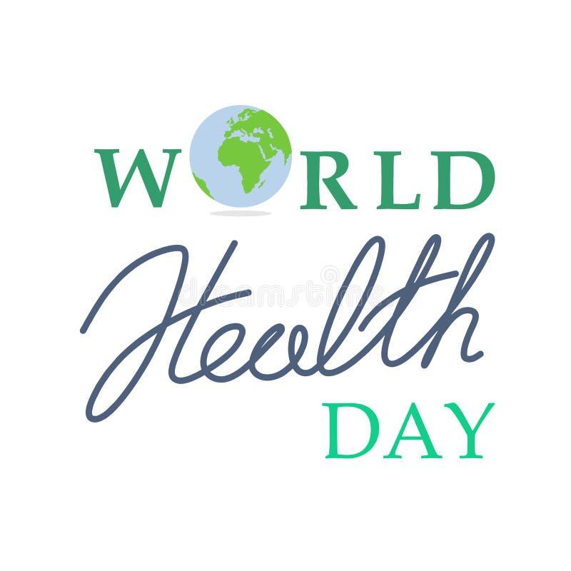 Wektorowa ilustracja Światowych zdrowie dnia pojęcia teksta projekt z planety ziemią ilustracji