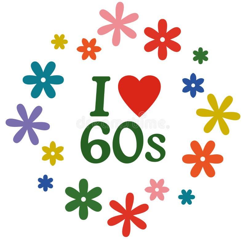 Wektorowa ilustracja odizolowywająca na bielu - kocham 60's ilustracji