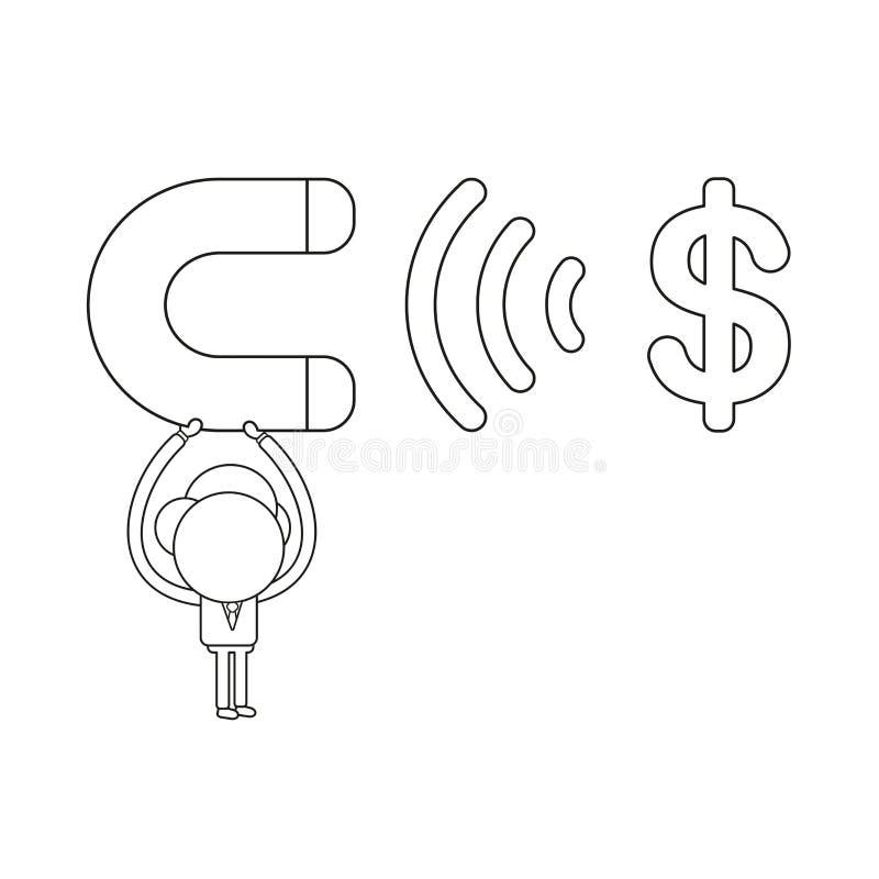 Wektorowa ilustracja podtrzymuje magnes i przyciąga dolarowego symbol biznesmena charakter Czarny kontur royalty ilustracja