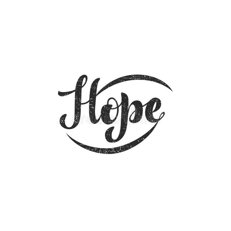 Wektorowa ilustracja z ręcznie pisany zwrotem - nadzieja literowanie ilustracji