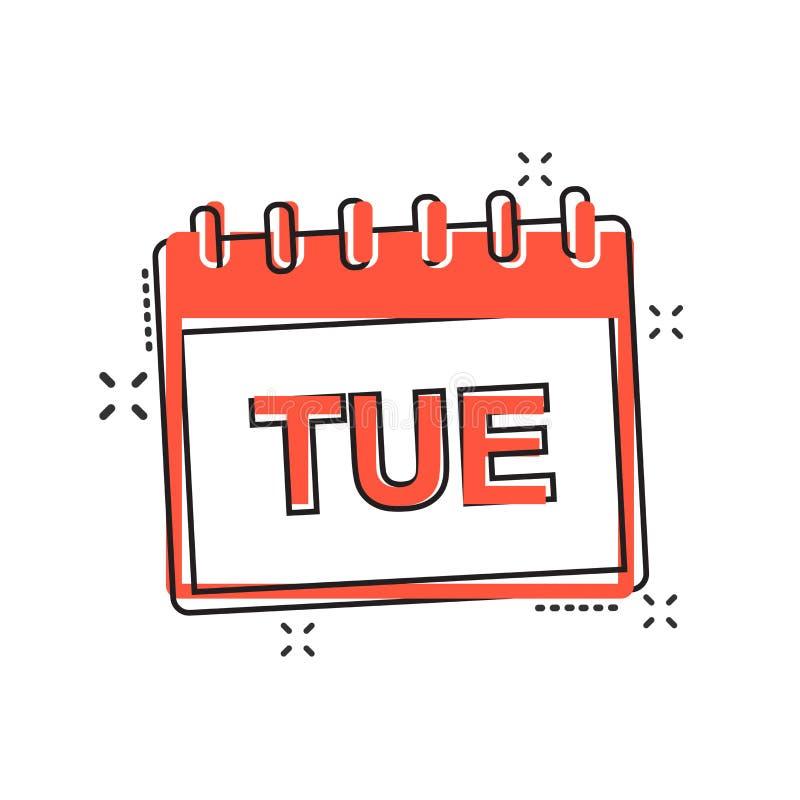 Wektorowa kreskówka Wtorku kalendarza strony ikona w komiczka stylu Calend ilustracji