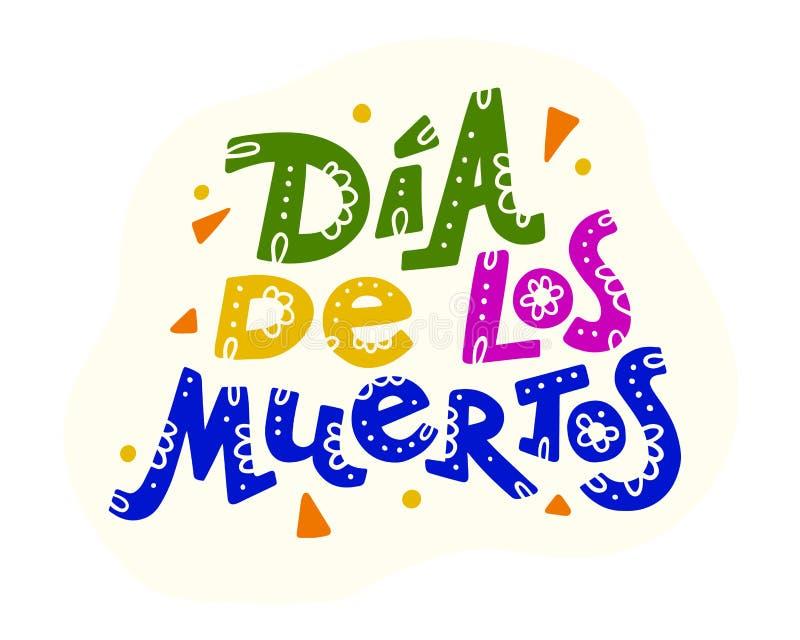 Wektorowa płaska ręka rysująca ilustracja z mieszkania Dia De Los Muertos literowaniem odizolowywającym na białym tle royalty ilustracja