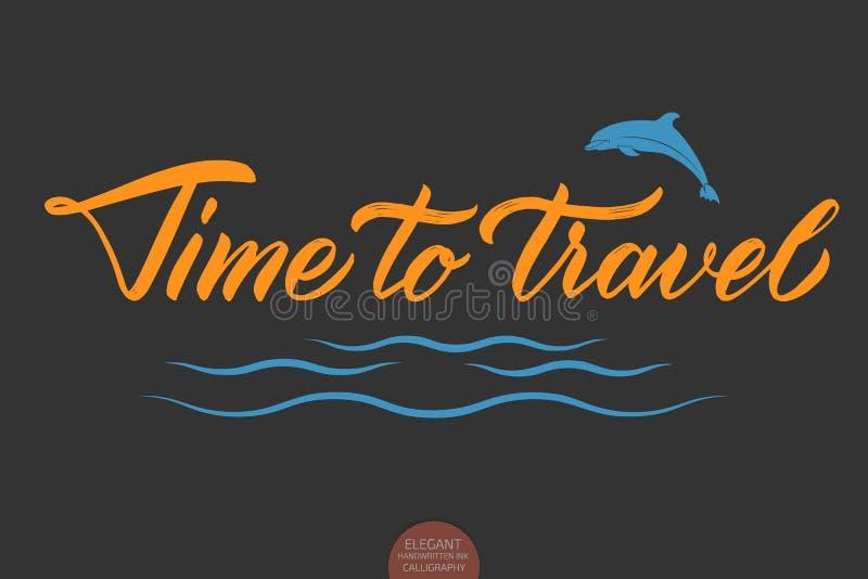 Wektorowa ręka rysująca piszący list czas Podróżować Elegancka nowożytna atrament ilustracja z morze delfinem i fala typografia royalty ilustracja