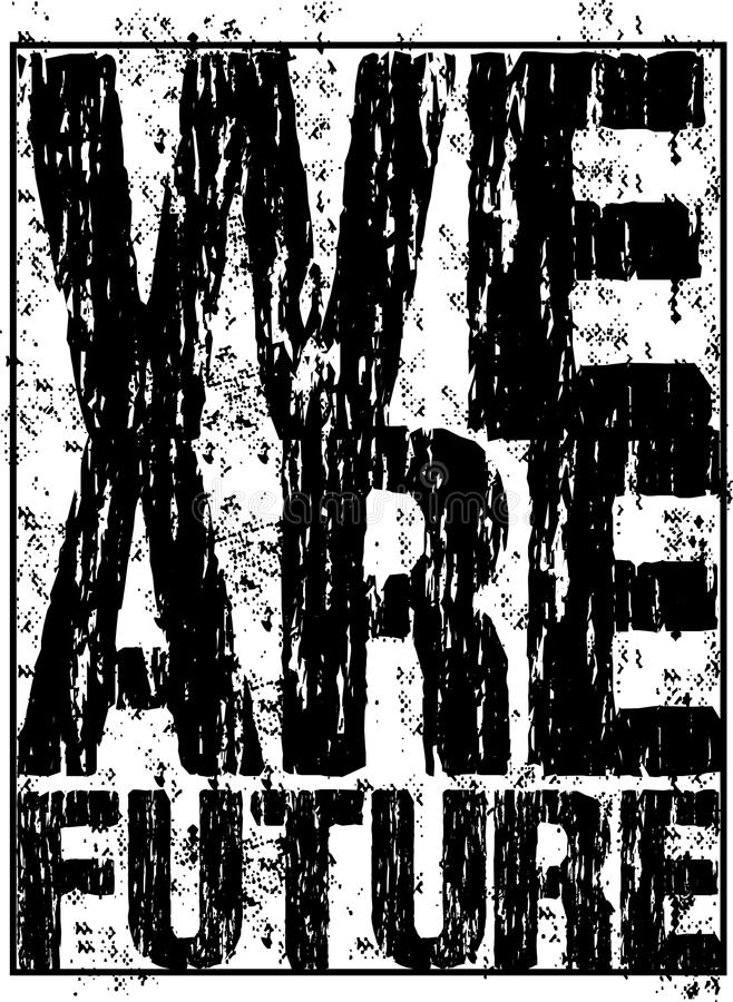 Wektorowa typografia jesteśmy przyszłościowi ilustracji