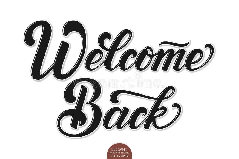 Wektorowa wolumetryczna powitanie z powrotem elegancka nowożytna ręcznie pisany kaligrafia Wektorowa atrament ilustracja Odizolow royalty ilustracja