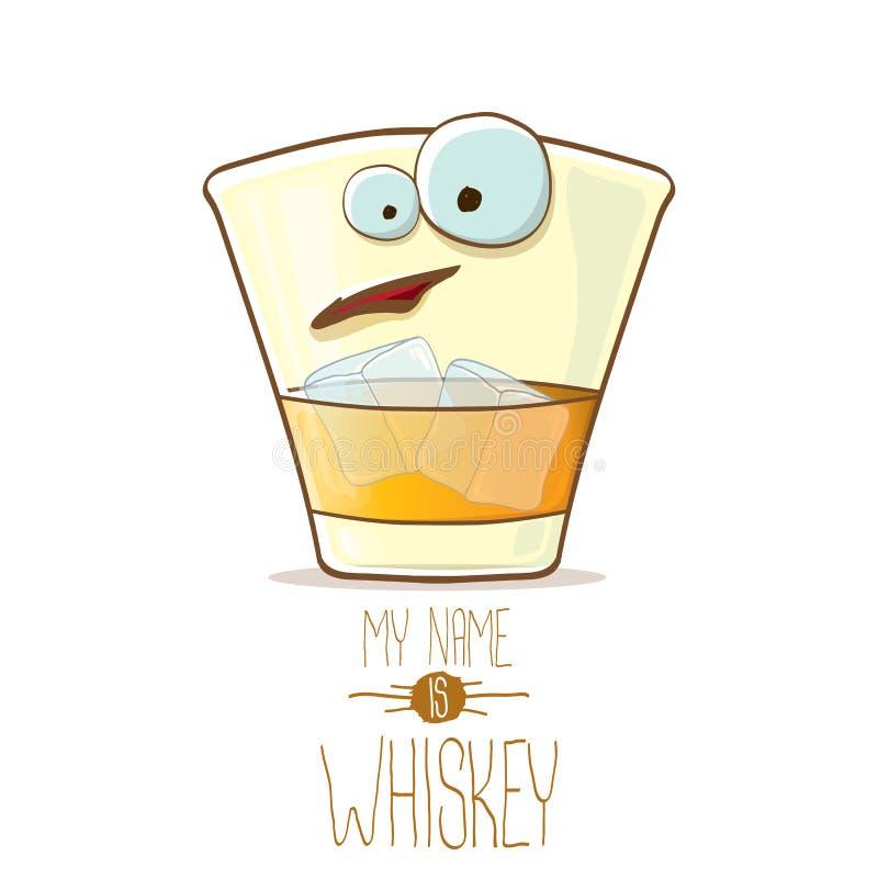 Wektorowego śmiesznego whisky szklany charakter odizolowywający na białym tle Mój imię jest whisky wektoru pojęciem ostry modniś ilustracja wektor
