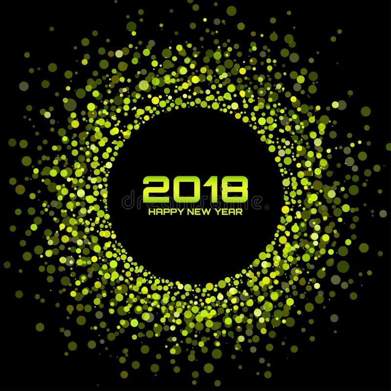 Wektorowi Szczęśliwi 2018 nowego roku Karciany tło Zielona Jaskrawa dyskotek świateł Halftone okręgu rama ilustracja wektor