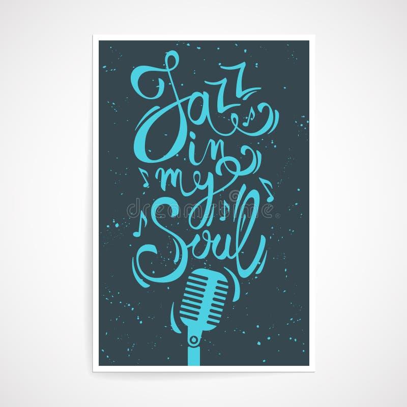 Wektorowy kreatywnie plakat z jazzem w mój dusza tekscie ilustracji