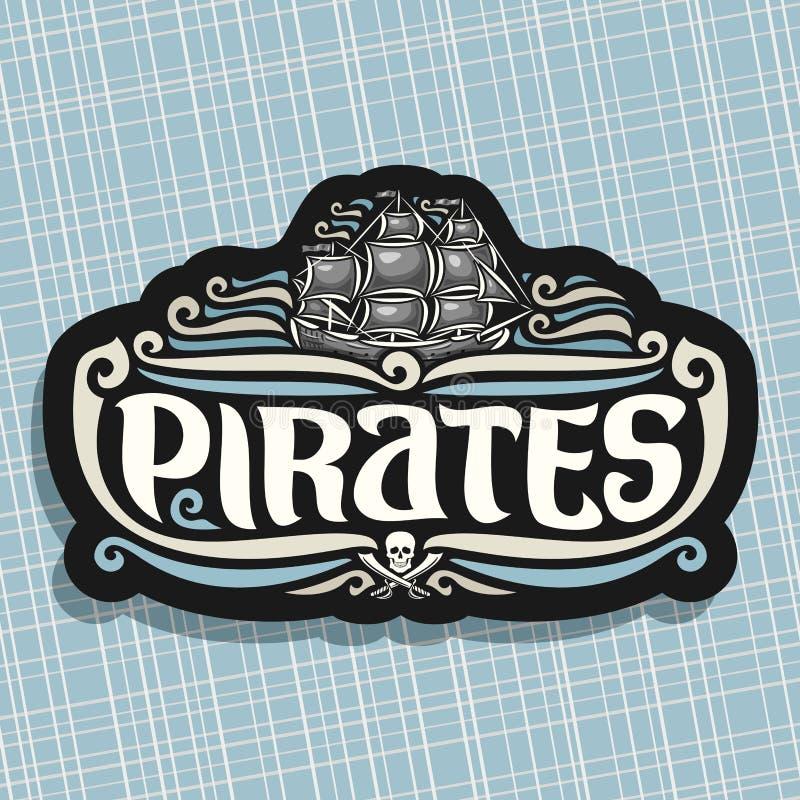 Wektorowy logo dla pirata tematu ilustracja wektor