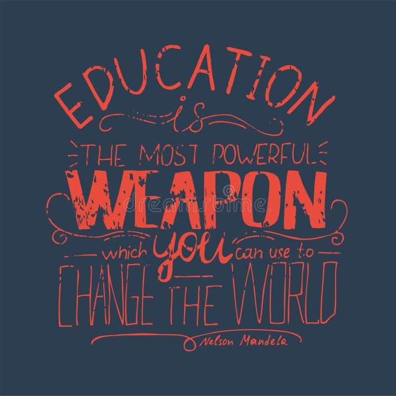 Wektorowy zwrot - edukacja jest potężnym bronią który używać zmieniać świat możesz ty ilustracja wektor