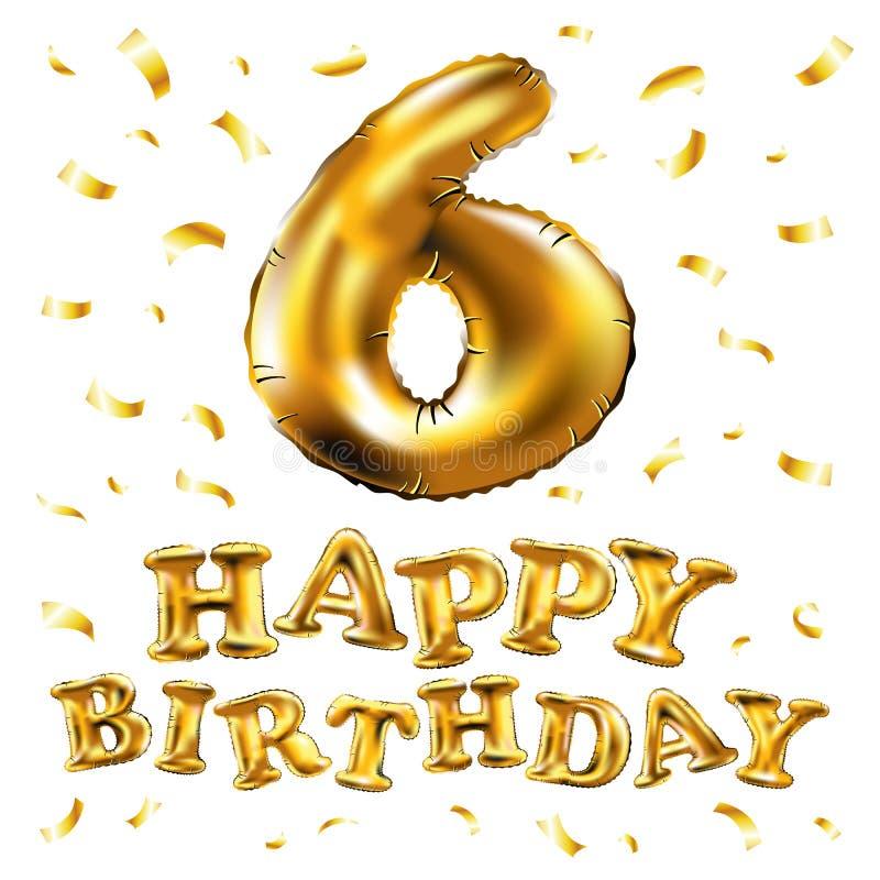 Wektoru 6th Urodzinowy świętowanie z złoto balonami i złotymi confetti, błyskotliwość Ilustracyjny projekt dla twój Genialnego po ilustracja wektor