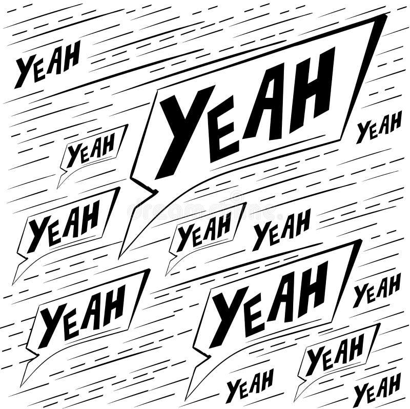 Wektoru wzór z zwrotem oh yeah Ręka rysująca śliczna i śmieszna mody ilustracja Nowożytna doodle wystrzału sztuki nakreślenia str royalty ilustracja
