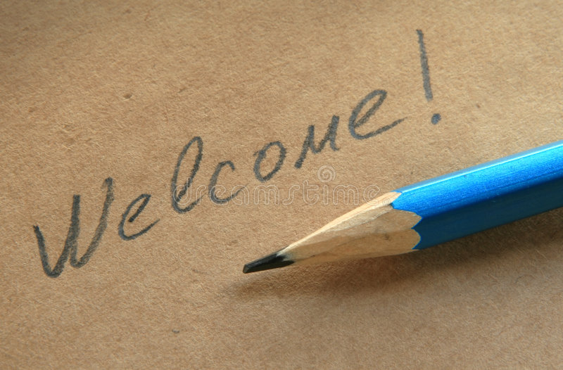 Welcome. Inscription a pencil on a paper