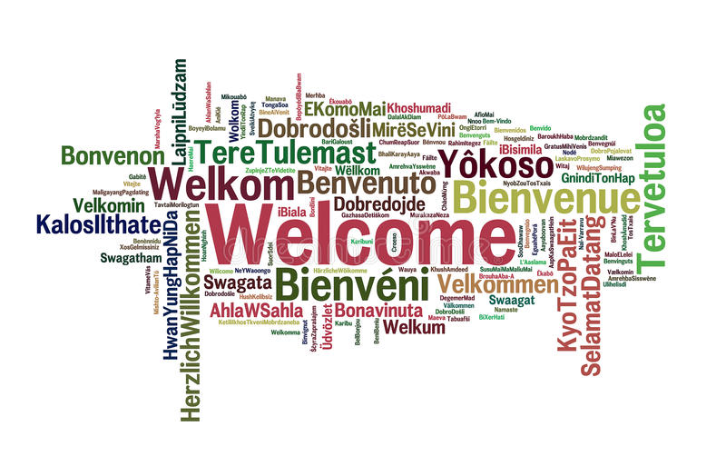 Welcome. A cloud of the word welcome greeting in different languages the more widely spoken translation in bigger fonts